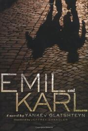 EMIL AND KARL by Yankev Glatshteyn