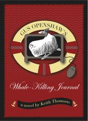 Book Cover for GUS OPENSHAW'S WHALE-KILLING JOURNAL