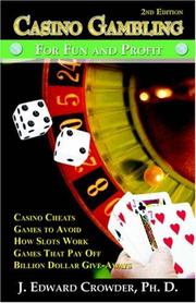 CASINO GAMBLING by J. Edward Crowder, Ph.D.