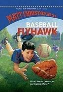 BASEBALL FLYHAWK by Matt Christopher