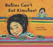 BABIES CAN'T EAT KIMCHEE! by Nancy Patz