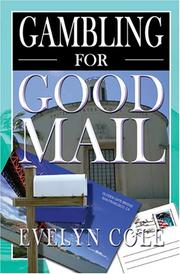 GAMBLING FOR GOOD MAIL by Evelyn Cole