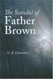 THE SCANDAL OF FATHER BROWN by G. K. Chesterton