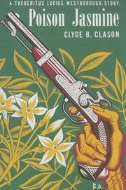 POISON JASMINE by Clyde B. Clason