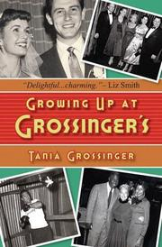 GROWING UP AT GROSSINGER'S by Tania Grossinger