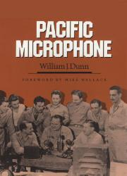 PACIFIC MICROPHONE by William J. Dunn