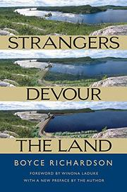 STRANGERS DEVOUR THE LAND by Boyce Richardson