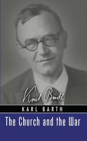 THE CHURCH AND THE WAR by Karl Barth