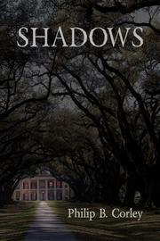 SHADOWS by Edwin Corley