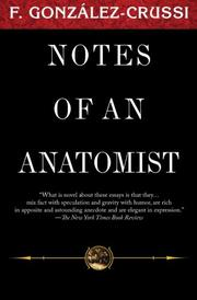 NOTES OF AN ANATOMIST by Frank Gonzalez-Crussi