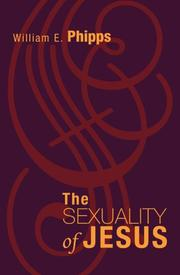THE SEXUALITY OF JESUS by William E. Phipps