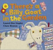 THERE'S A BILLY GOAT IN THE GARDEN by Laurel Dee Gugler