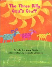 THE THREE BILLY GOATS GRUFF by Mary Finch