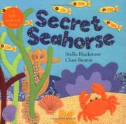 SECRET SEAHORSE by Stella Blackstone