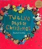 TWELVE DAYS OF CHRISTMAS by Rachel Griffin