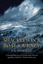 SHACKLETON'S BOAT JOURNEY by F.A. Worsley