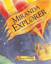 MIRANDA THE EXPLORER by James Mayhew