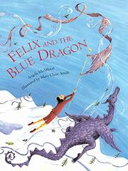 FELIX AND THE BLUE DRAGON by Angela McAllister