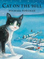CAT ON THE HILL by Michael Foreman