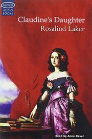 CLAUDINE'S DAUGHTER by Rosalind Laker