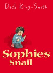 SOPHIE'S SNAIL by Dick King-Smith