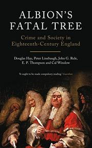 ALBION'S FATAL TREE: Crime and Society in Eighteenth-Century England by Douglas & Others Hay