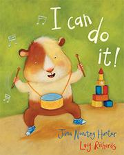 I CAN DO IT! by Jana Novotny Hunter