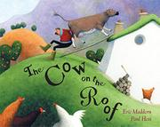 THE COW ON THE ROOF by Eric Maddern