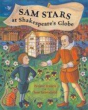 SAM STARS AT SHAKESPEARE'S GLOBE by Pauline Francis