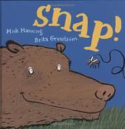 SNAP! by Mick Manning