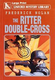 THE RITTER DOUBLE CROSS by Frederick Nolan