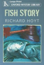 FISH STORY by Richard Hoyt