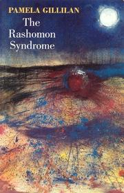 THE RASHOMON SYNDROME by Pamela Gillian