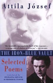 THE IRON-BLUE VAULT by Attila József