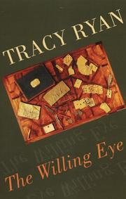 THE WILLING EYE by Tracy Ryan