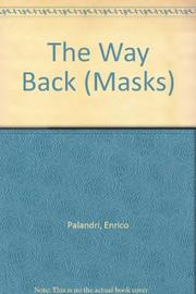 THE WAY BACK by Enrico Palandri