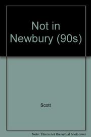 NOT IN NEWBURY by Mary Scott