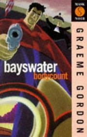 BAYSWATER BODYCOUNT by Graeme Gordon