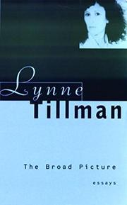 THE BROAD PICTURE by Lynne Tillman