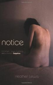 NOTICE by Heather Lewis