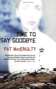 TIME TO SAY GOODBYE by Pat MacEnulty