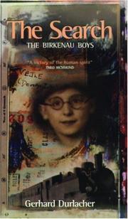 THE SEARCH: The Birkenau Boys by Gerhard Durlacher