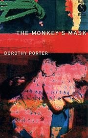 THE MONKEY'S MASK by Dorothy Porter