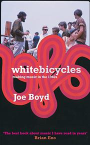 WHITE BICYCLES by Joe Boyd