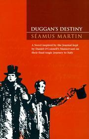 DUGGAN'S DESTINY by Seamus Martin