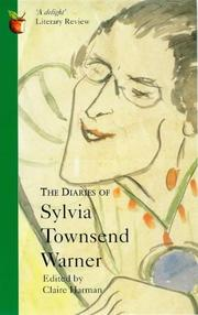 THE DIARIES OF SYLVIA TOWNSEND WARNER by Claire Harman