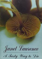 A TASTY WAY TO DIE by Janet Laurence