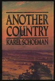 ANOTHER COUNTRY by Karel Schoeman