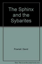 THE SPHINX AND THE SYBARITES by David Pownall