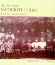 THE ILLUSTRATED FAVOURITE POEMS WE LEARNED AT SCHOOL by Thomas F. Walsh